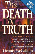 The Death of Truth, book by Dennis McCallum